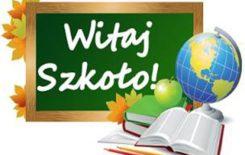 Więcej o: Drodzy Uczniowie, Miłe Przedszkolaki!