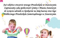 Więcej o: Konkurs na nazwę/imię oraz logo Publicznego Przedszkola Samorządowego w Stawiszynie